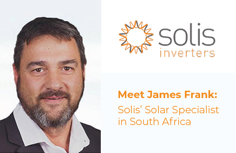 Meet James Frank:  Solis' Solar Specialist in South Africa